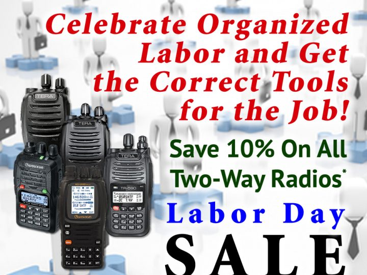 Celebrate Labor – Save 10% on All Two-Way Radios – Labor Day SALE!