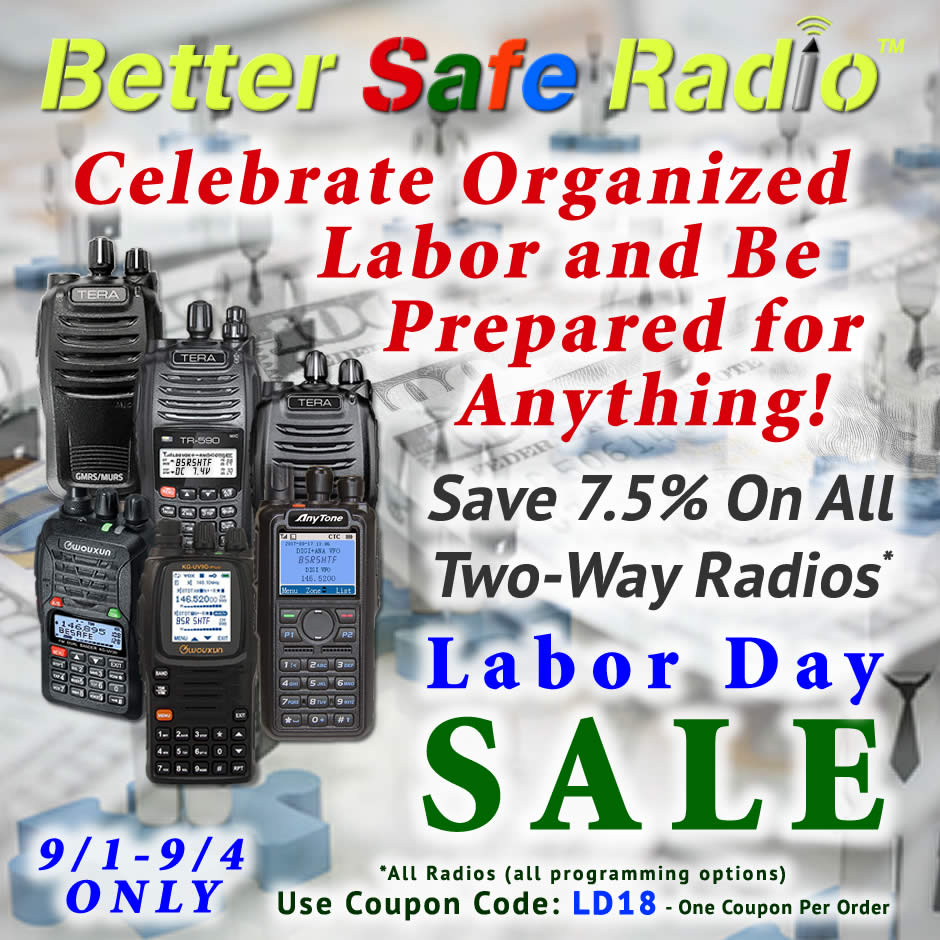 BetterSafeRadio - Celebrate Labor 2018 Sale