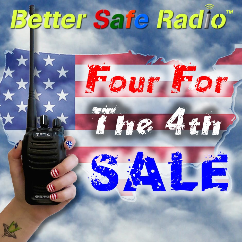 BetterSafeRadio Four For The 4th SALE 2016