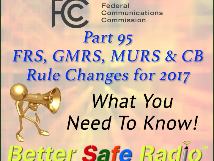 FCC Adopts Long Awaited Changes to PRS Bands – GMRS, FRS, CB & MURS