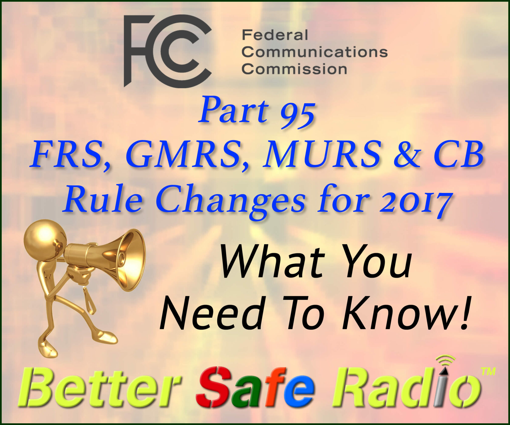 FCC Adopts Long Awaited Changes to PRS Bands – GMRS, FRS, CB