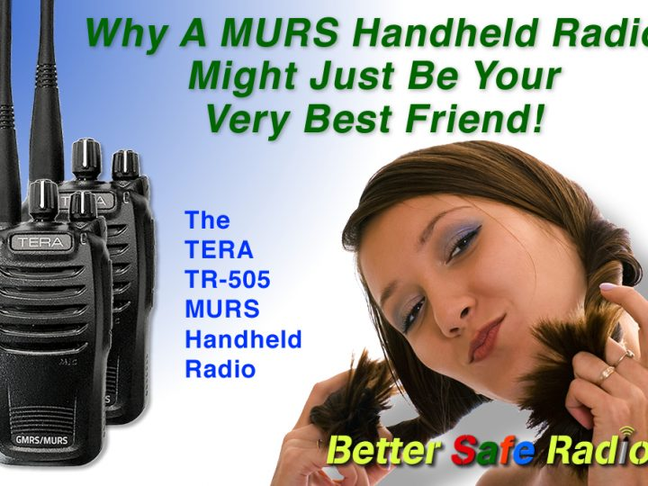 Why A MURS Handheld Radio Might Just Be Your Very Best Friend!