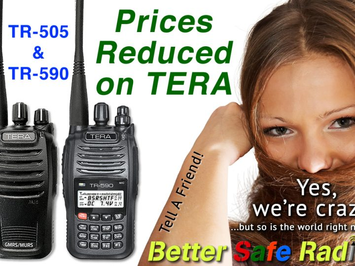Crazy Price Reductions on TERA TR-505 & TR-590 Two-Way Radios