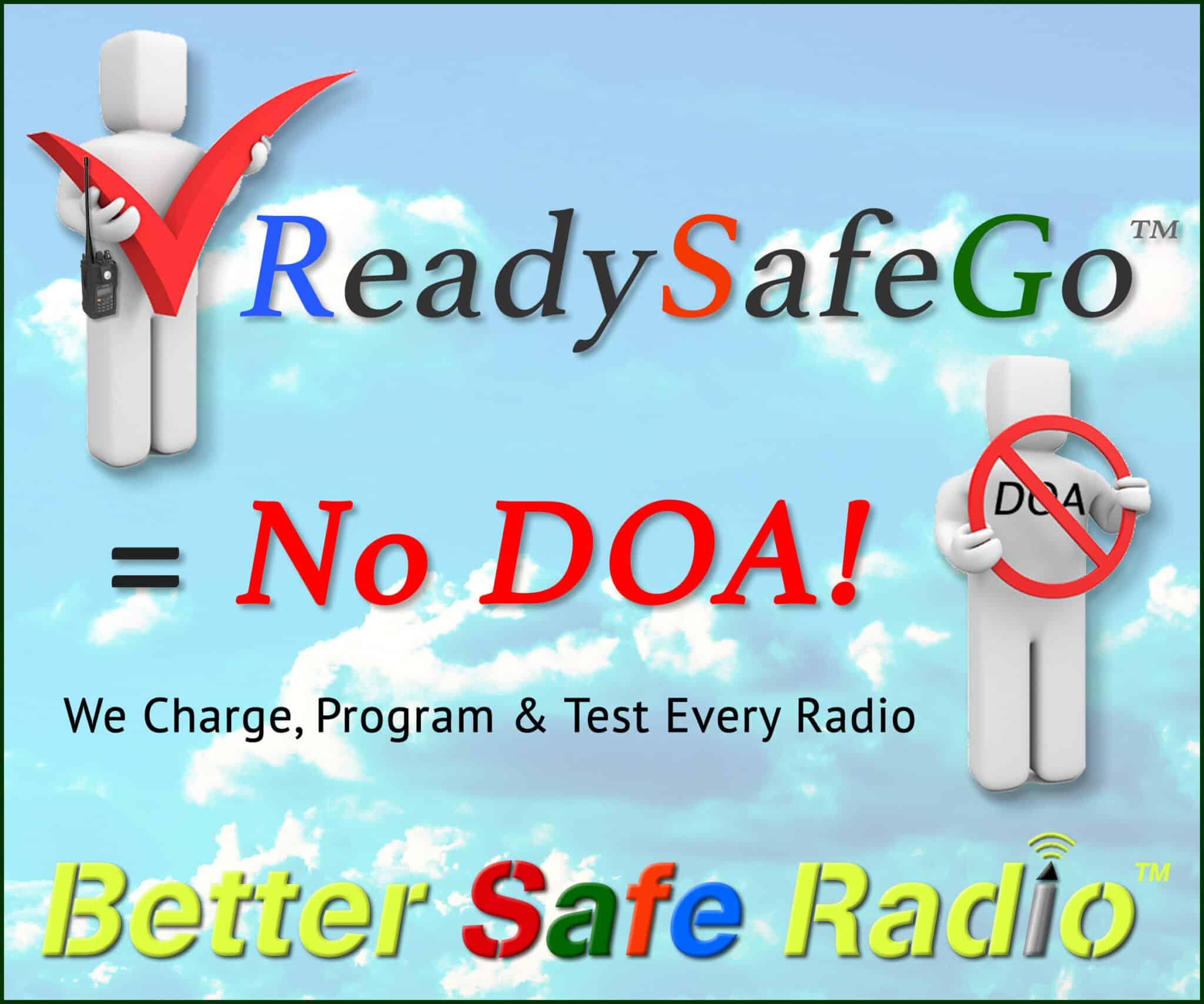 ReadySafeGo = No DOA!