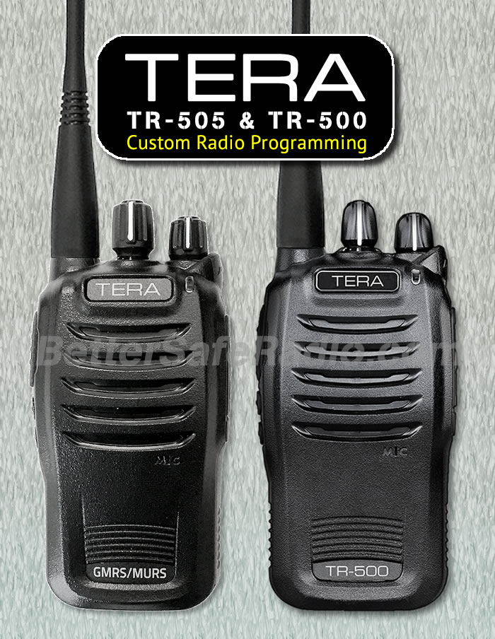 TERA TR-505 & TR-500 Custom Radio Programming